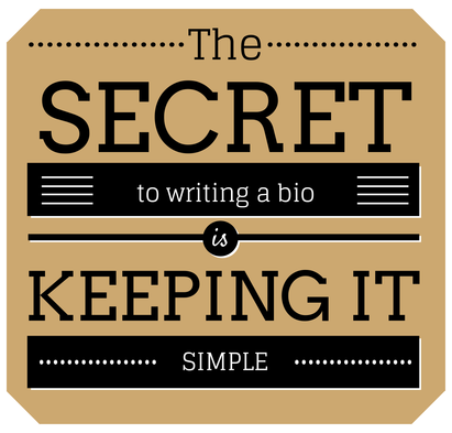 The secret to writing a bio