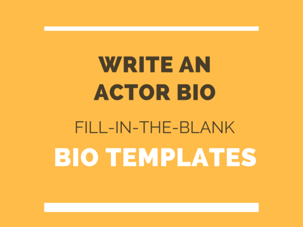 actor bio template how to write professional bio