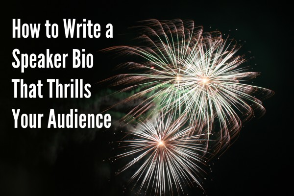 speaker bio  how to write a speaker bio that thrills your