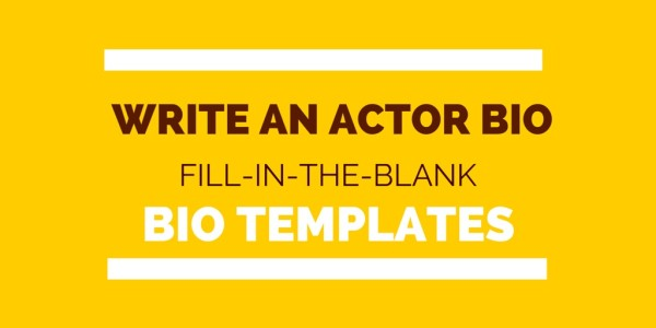 How to write a bio for actor playbill - template