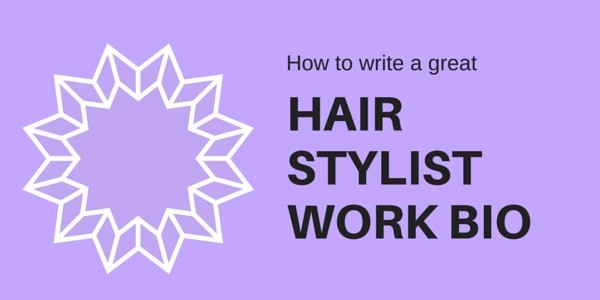 Write hair salon stylist biography