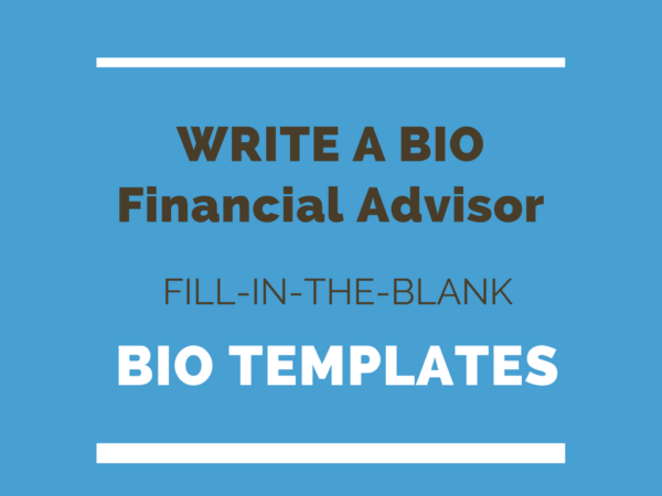 Financial Advisor Bio Template - Free Fill-in-the-blank Bio Templates