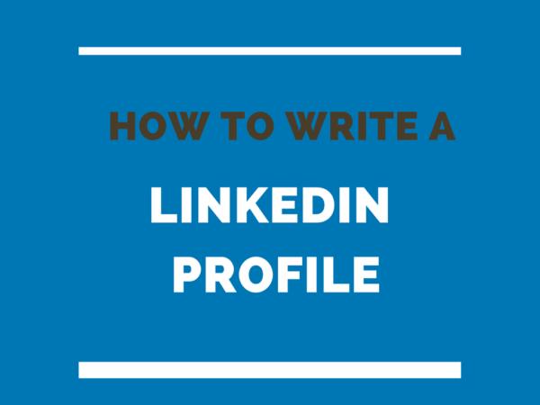 How to write a LinkedIn Profile